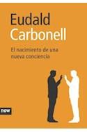 Papel NACIMIENTO DE UNA NUEVA CONSCIENCIA (CARTONE)