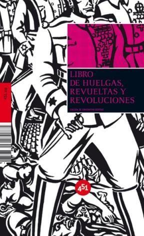 Papel Libro De Huelgas, Revueltas Y Revoluciones