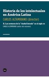 Papel HISTORIA DE LOS INTELECTUALES EN AMERICA LATINA 1 LA CIUDAD