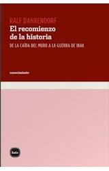 E-book El recomienzo de la historia. De la caída del muro a la guerra de Irak