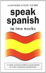 Libro Speak Spanish In Two Weeks
