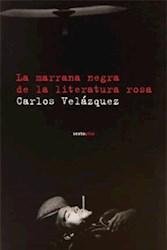 Libro La Marrana Negra De La Literatura Rosa