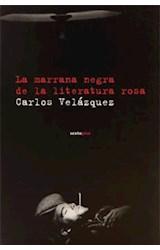 Papel LA MARRANA NEGRA DE LA LITERATURA ROSA