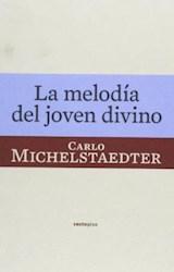 Papel LA MELODIA DEL JOVEN DIVINO