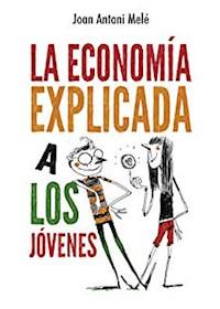 Papel La Economia Explicada A Los Jovenes