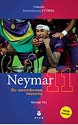 Papel Neymar Su Asombrosa Historia