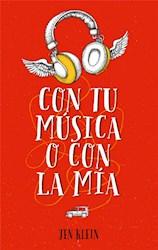 Libro Con Tu Musica O Con La Mia