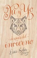 Libro Tu Y Yo Despues Del Invierno