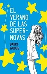 Libro El Verano De Las Supernovas