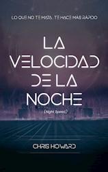 Libro La Velocidad De La Noche ( Night Speed )