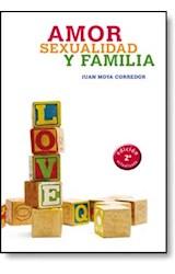 E-book Amor, sexualidad y familia