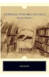 Papel CERRADO POR MELANCOLIA