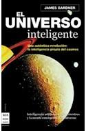 Papel UNIVERSO INTELIGENTE UNA AUTENTICA REVOLUCION LA INTELIGENCIA PROPIA DEL COSMOS (CARTONE)