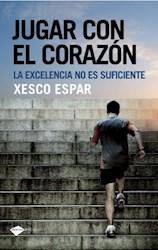 Libro Jugar Con El Corazon