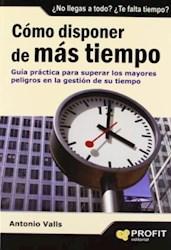 Libro Como Disponer De Mas Tiempo