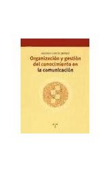 Papel Organización y gestión del conocimiento en la comunicación