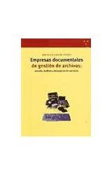 Papel Empresas documentales de gestión de archivos: estudio, análisis y descripción de servicios