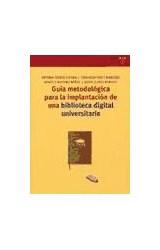 Papel Guía metodológica para la implantación de una biblioteca digital universitaria