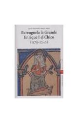 Papel Berenguela la Grande. Enrique I el Chico (1179-1246)