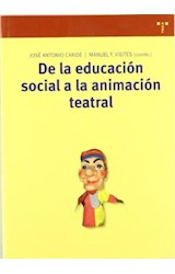 Papel DE LA EDUCACION SOCIAL A LA ANIMACION TEATRA
