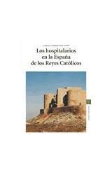 Papel Los hospitaliarios en la España de los Reyes Católicos (2.ª ed.)