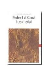 Papel Pedro I el Cruel (1350-1369)