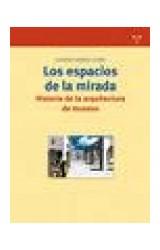 Papel LOS ESPACIOS DE LA MIRADA. HISTORIA DE LA AR