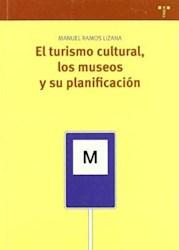 Papel El Turismo Cultural, Los Museos Y Su Planificación