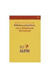 Papel Biblioteca universitaria, CRAI y alfabetización informacional