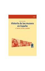 Papel HISTORIA DE LOS MUSEOS EN ESPAEA. SEGUNDA ED