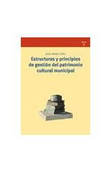 Papel Estructuras y principios de gestión del patrimonio cultural municipal