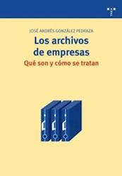 Papel Los Archivos De Empresas: Qué Son Y Cómo Se Tratan