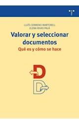 Papel Valorar y seleccionar documentos