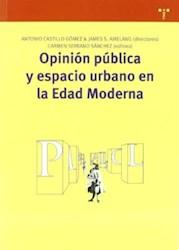 Papel Opinion Publica Y Espacio Urbano En La Edad