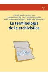 Papel LA TERMINOLOGIA DE LA ARCHIVISTICA