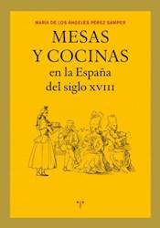 Papel Mesas Y Cocinas En La España Del Siglo Xviii