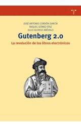 Papel Gutenberg 2.0 . La Revolución De Los Libros Electrónicos