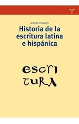 Papel HISTORIA DE LA ESCRITURA LATINA E HISPANICA