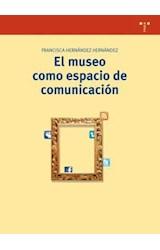 Papel El Museo Como Espacio De Comunicación