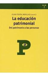 Papel LA EDUCACION PATRIMONIAL . DEL PATRIMONIO A