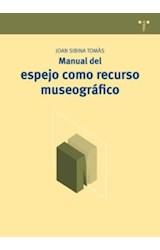 Papel MANUAL DEL ESPEJO COMO RECURSO MUSEOGRAFICO