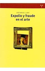 Papel Expolio Y Fraude En El Arte