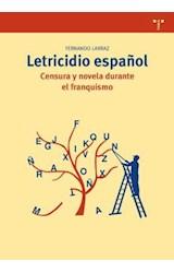 Papel Letricidio Español Censura Y Novela Durante El Franquismo