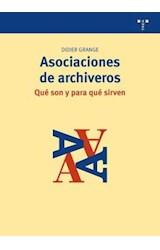 Papel Asociaciones De Archiveros Qué Son Y Para Qué Sirven