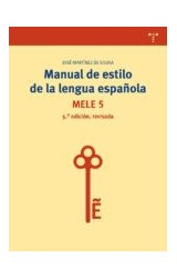 Papel MANUAL DE ESTILO DE LA LENGUA ESPAÑOLA
