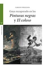 """Papel Goya Recuperado En """"Las Pinturas Negras"""" Y """"El Coloso"""""""