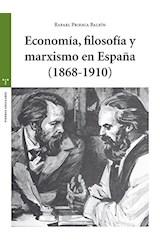 Papel ECONOMIA, FILOSOFIA Y MARXISMO EN ESPAÑA (1868-1910)