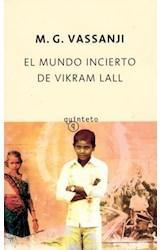 Papel EL MUNDO INCIERTO DE VIKRAM LALL