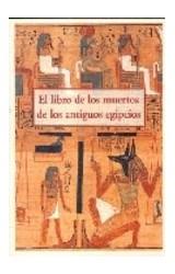 Papel EL LIBRO DE LOS MUERTOS DE LOS ANTIGUOS EGIPCIOS