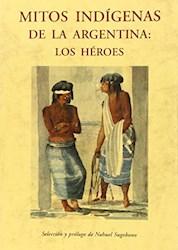 Papel Mitos Indigenas De La Argentina -  Los Heroes